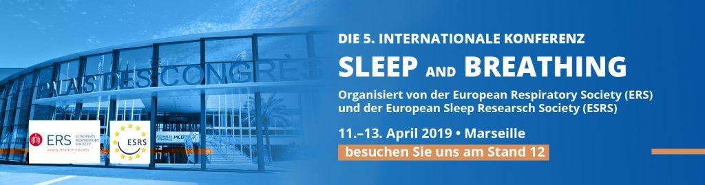 Die 5. Internationale Konferenz Sleep and breathing - Besuchen Sie uns am Stand 12